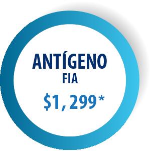 ANTÍGENO FIA - $1,299